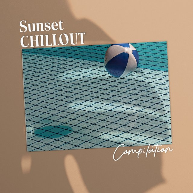Sunset Chillout Compilation