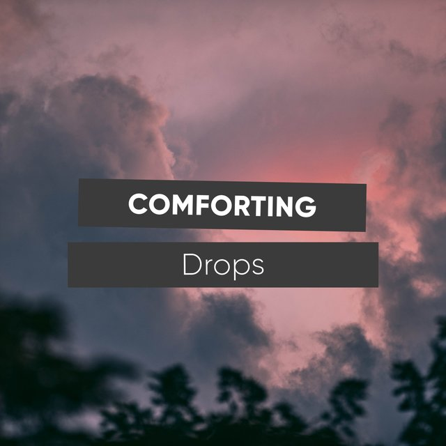 # 1 Album: Comforting Drops