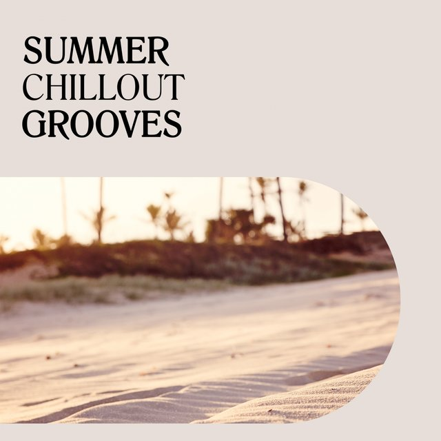Summer Chillout Grooves