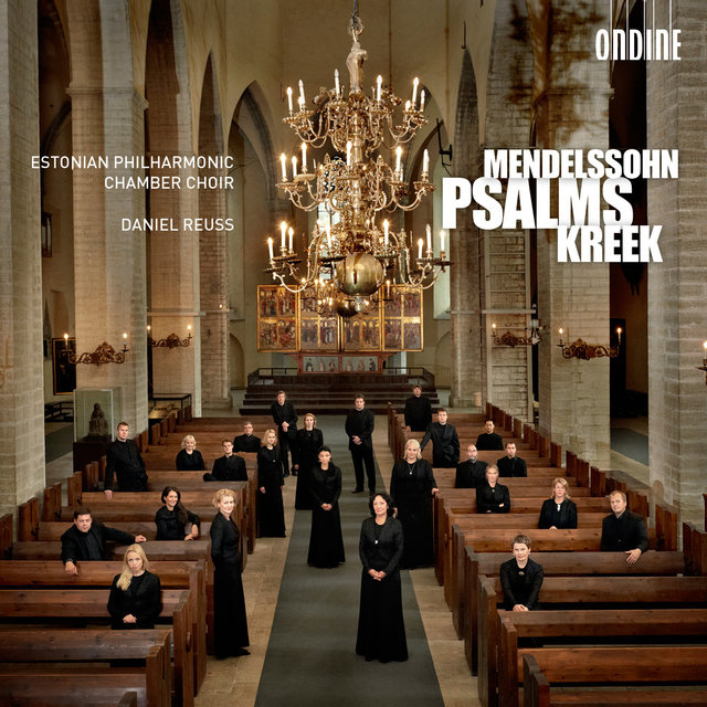 Mendelssohn - Kreek: Psalms