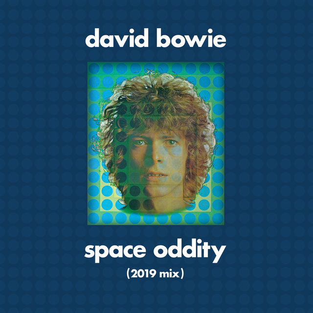 Cover art for album Space Oddity (2019 Mix) by David Bowie