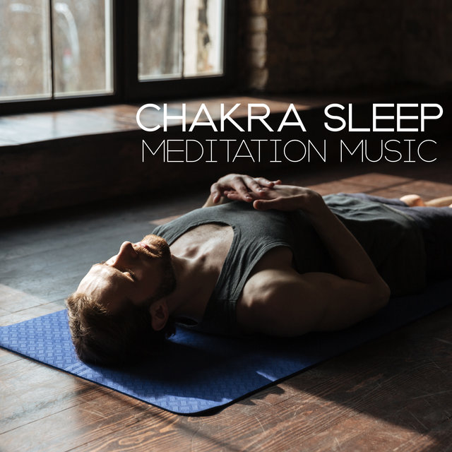 Chakra Sleep Meditation Music - Hamonize, Balance and Heal All Chakras During a Sleep Meditation