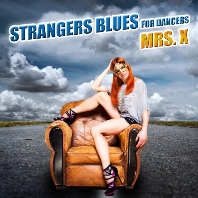 Strangers Blues for Dancers