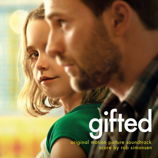 Gifted (Original Motion Picture Soundtrack)