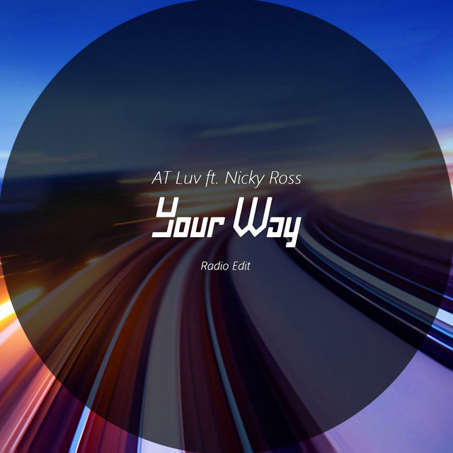 Your Way (feat. Nicky Ross) [Radio Edit]