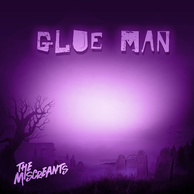 Glue Man (Radio Edit)
