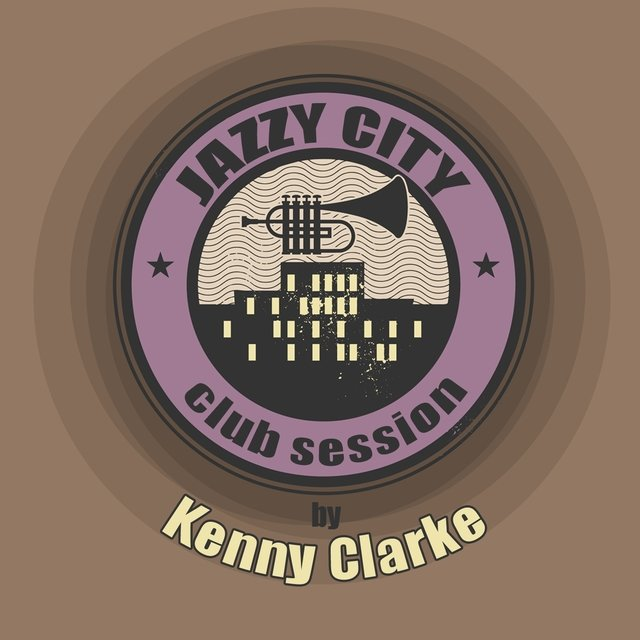 JAZZY CITY - Club Session by Kenny Clarke