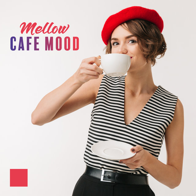 Mellow Cafe Mood – Instrumental Jazz Collection