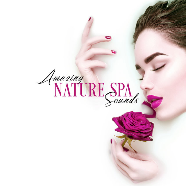 Amazing Nature Spa Sounds - Feel Like You are in the Middle of the Forest, Listen to the Harmony of Birds and Water, Magic Moments, Relaxation Breeze, Massage Time, Wellness Center