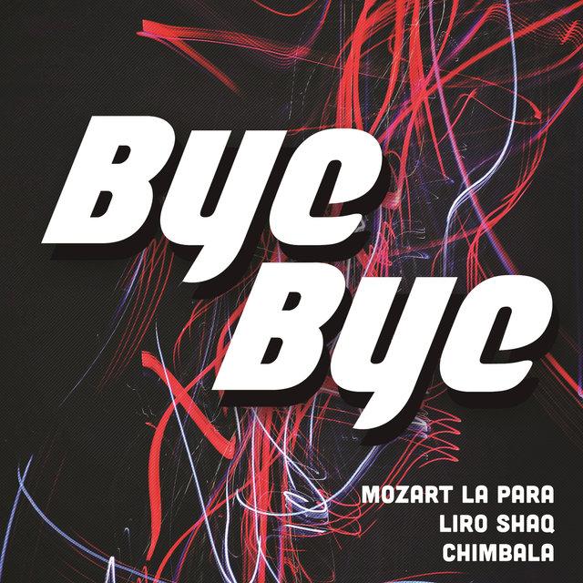 Cover art for album Bye Bye by Mozart La Para, Chimbala, Liro Shaq
