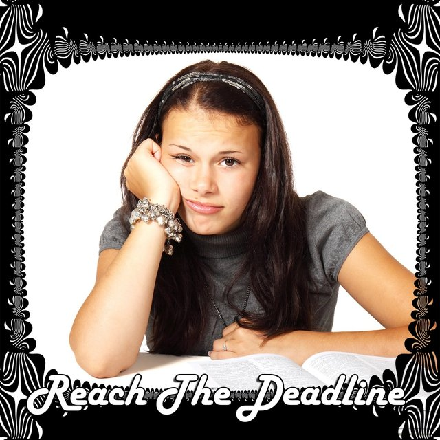 Reach The Deadline