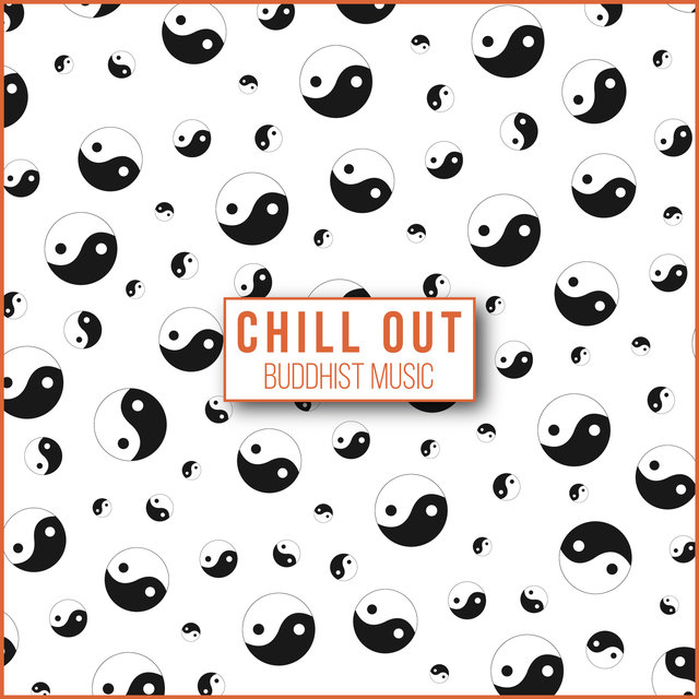 Chill Out Buddhist Music