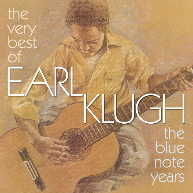 The Very Best Of Earl Klugh (The Blue Note Years)