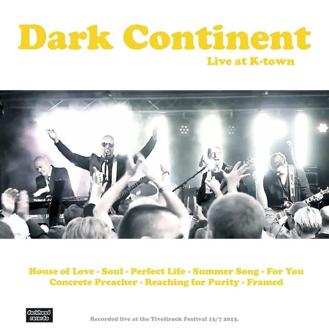 Dark Continent Live at K-town