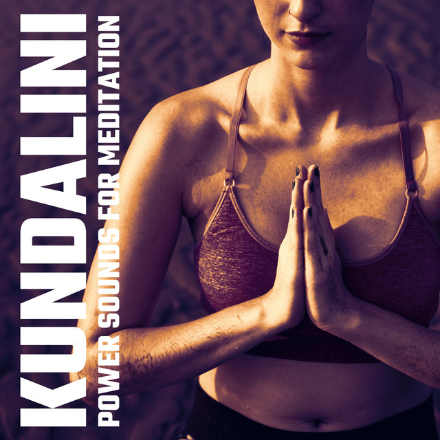 Kundalini Power Sounds for Meditation 2020