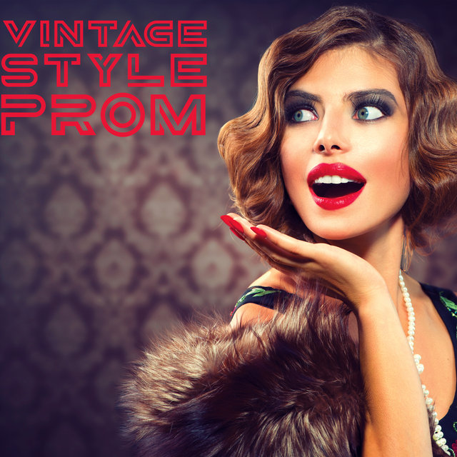 Vintage Style Prom – Retro Jazz Music Collection for New Years Eve