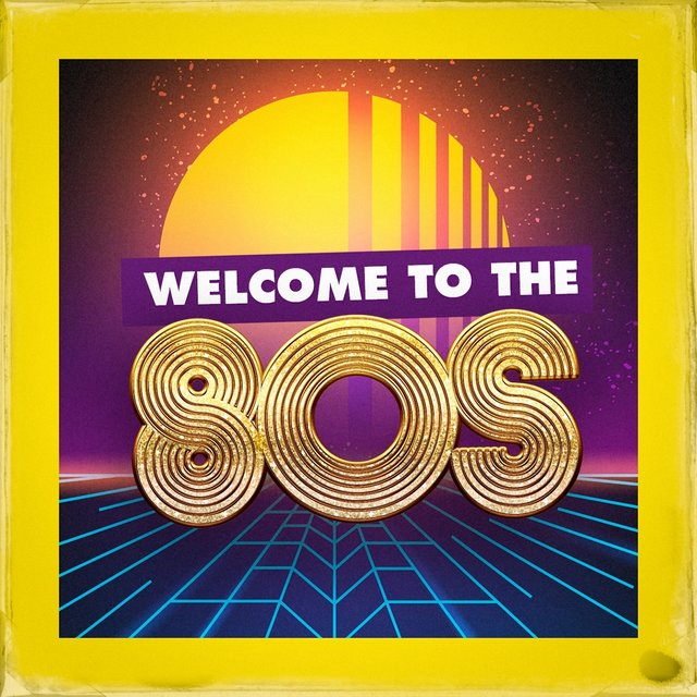 Welcome to the 80S