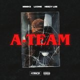 A-Team (feat. LCone & Heezy Lee)