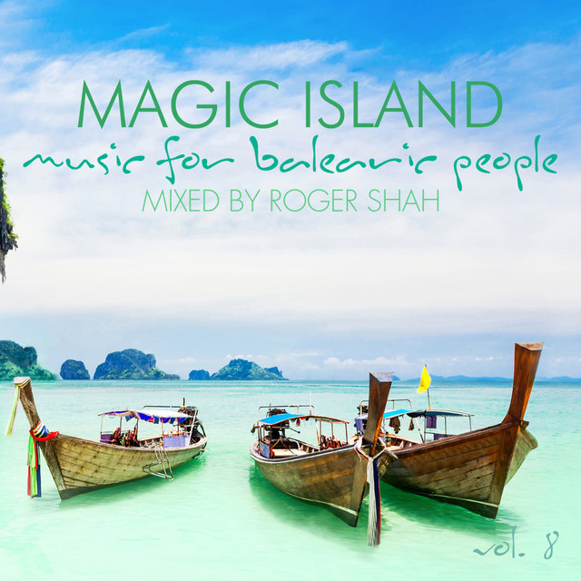 Magic Island - Music for Balearic People, Vol. 8
