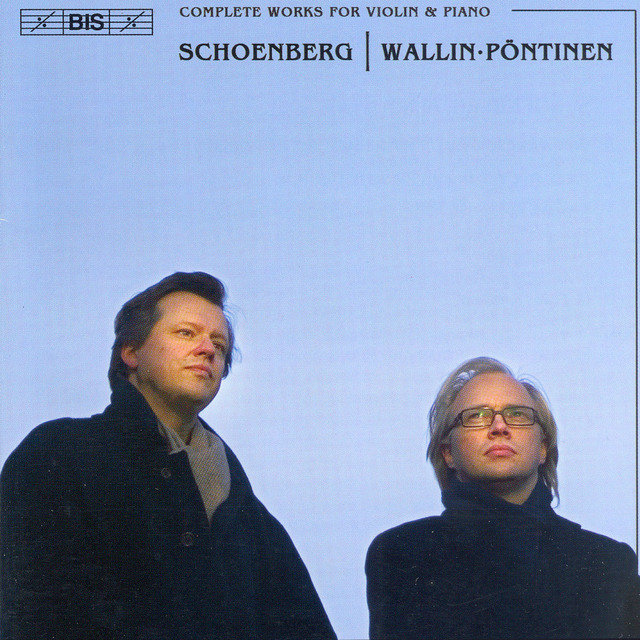 Schoenberg: Complete Works for Violin and Piano