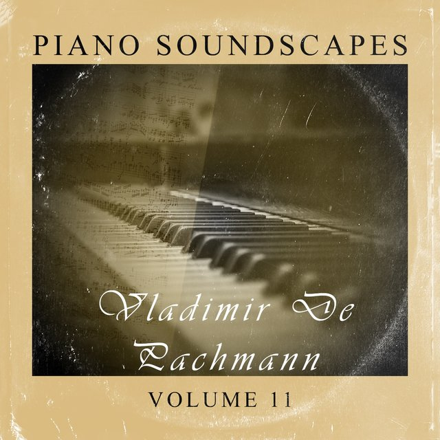 Piano SoundScapes Vol, 11