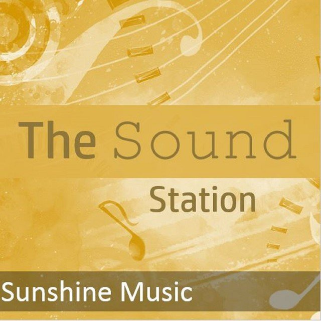 The Sound Station: Sunshine Music
