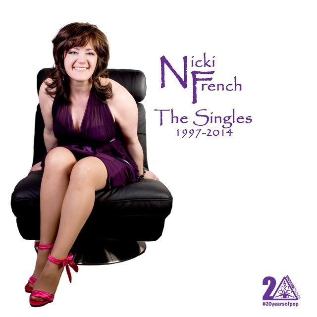 Nicki French the Singles 1997-2014