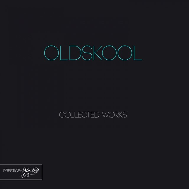 Oldskool Collected Works