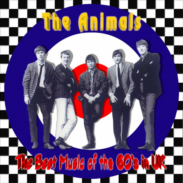 The Animals. The Best Music of the 60's in UK