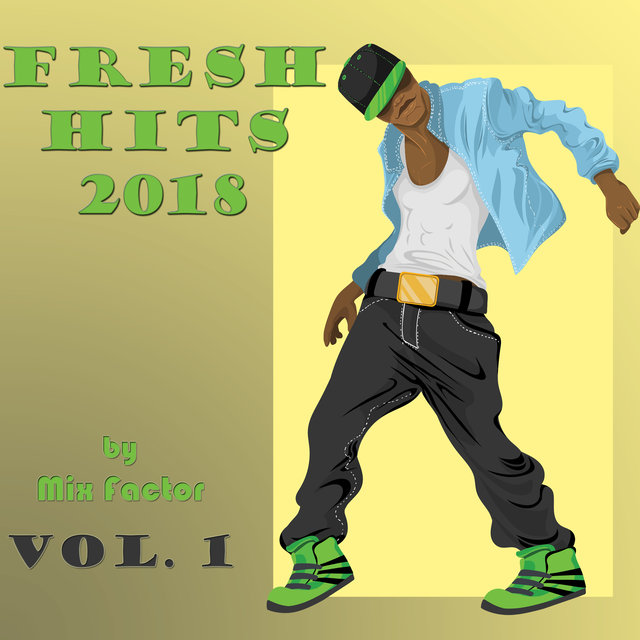 Fresh Hits - 2018 - Vol. 1