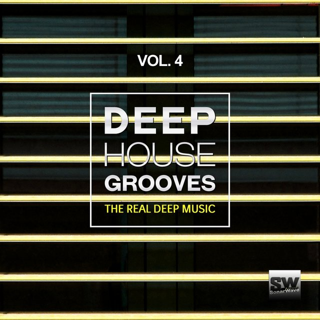 Deep House Grooves, Vol. 4 (The Real Deep Music)