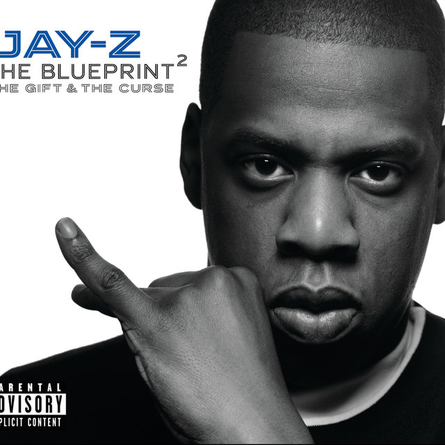 Cover art for album The Blueprint 2 The Gift & The Curse (Explicit Version) by JAY-Z
