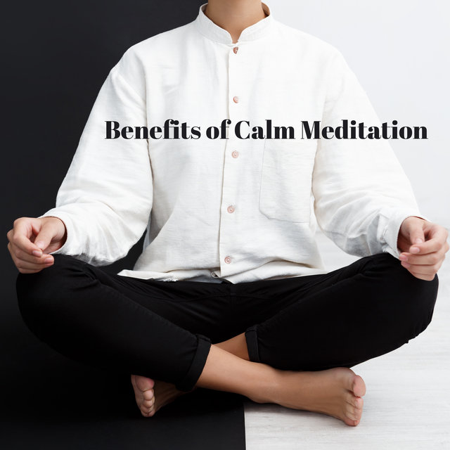 Benefits of Calm Meditation