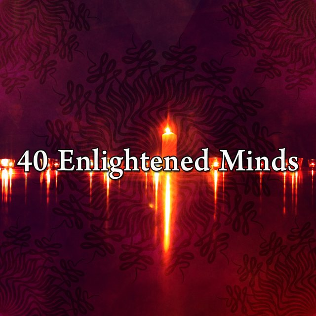 40 Enlightened Minds