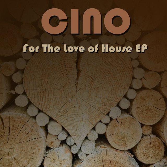 For The Love of House EP