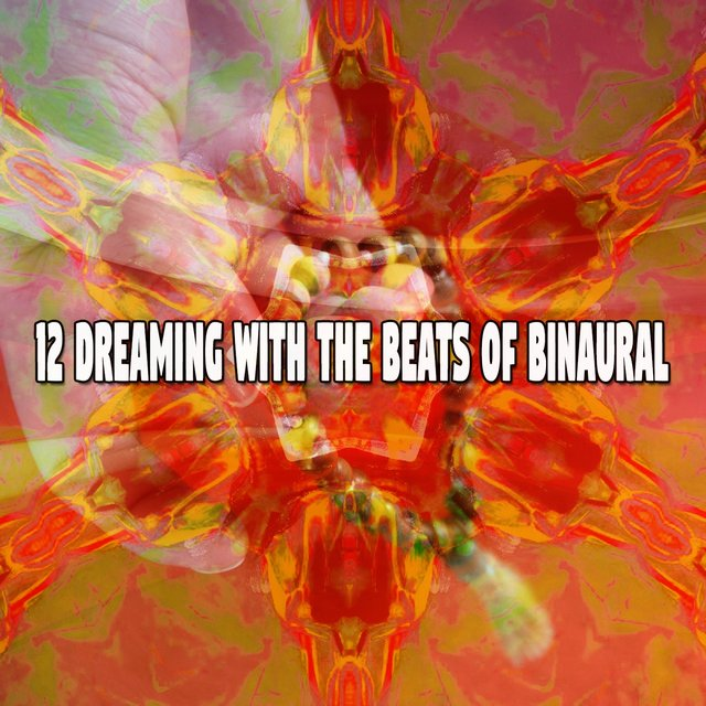 12 Dreaming with the Beats of Binaural