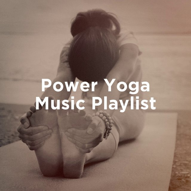 Power Yoga Music Playlist