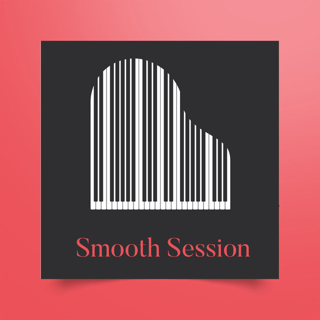 Smooth Session: 15 tracks of The Best Instrumental Jazz Music for Relax