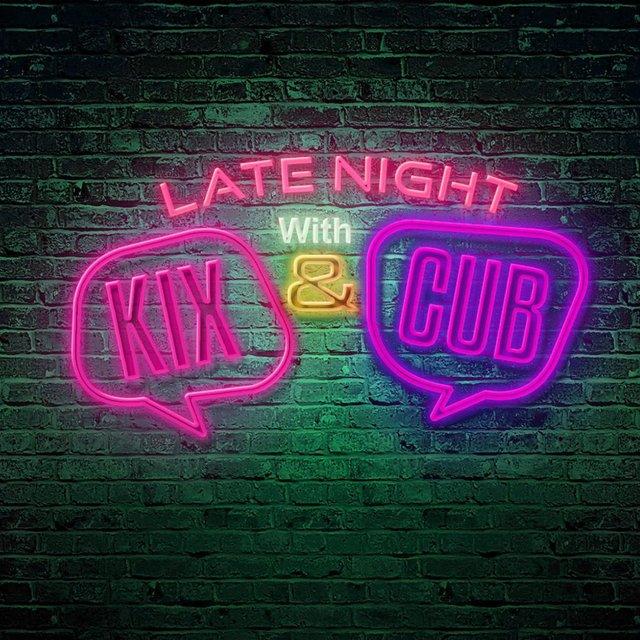 Cover art for album Late Night With Kix & Cub by Kix, Cub Capulet