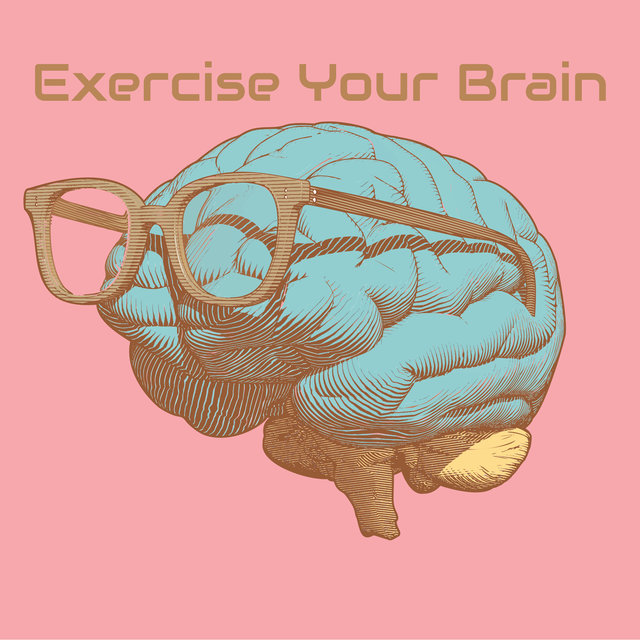 Exercise Your Brain - Study Music for Pupils and Students, 2020/21 School Year, Intellectual Stimulation, Super Learning, Visualization & Imagination, Good Results, Ambient New Age