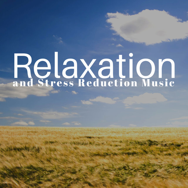 Relaxation and Stress Reduction Music