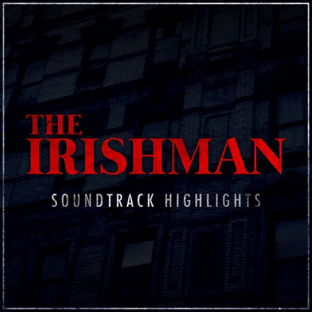 The Irishman - Soundtrack Highlights