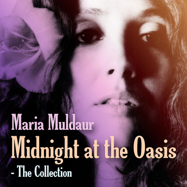 Midnight at the Oasis: The Collection