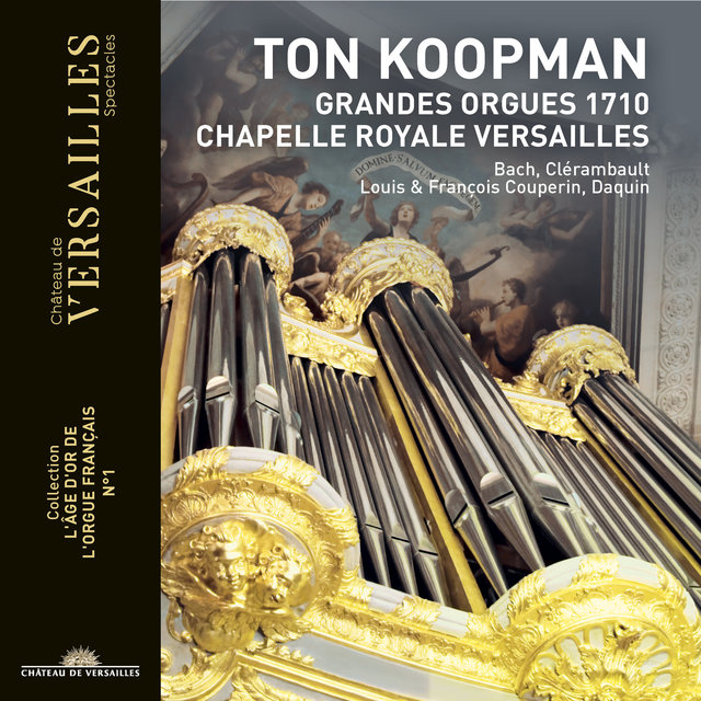 Ton Koopman: Grandes Orgues 1710 (Collection