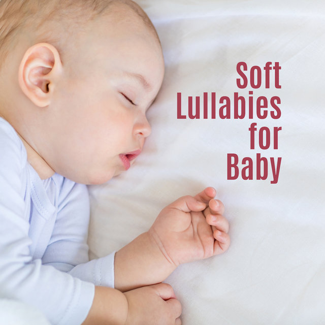 Soft Lullabies for Baby: Smooth Music to Pillow, Jazz Lullabies, Sounds of Nature at Night, Relaxed Baby, Piano Relaxation