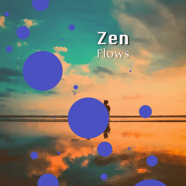 # 1 Album: Zen Flows