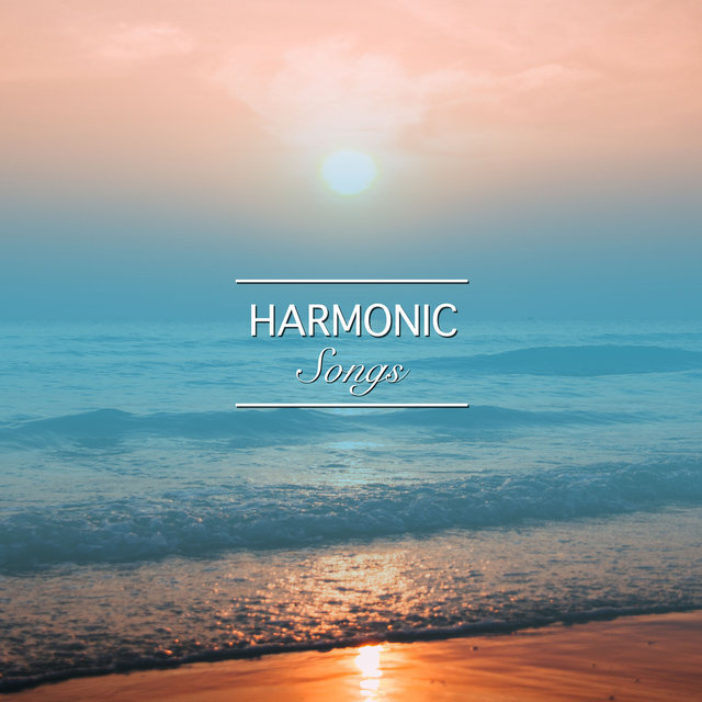 #5 Harmonic Songs for Relaxation & Chakra Healing