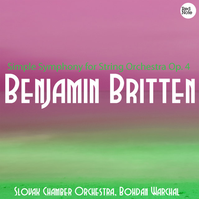 Britten: Simple Symphony for String Orchestra Op. 4