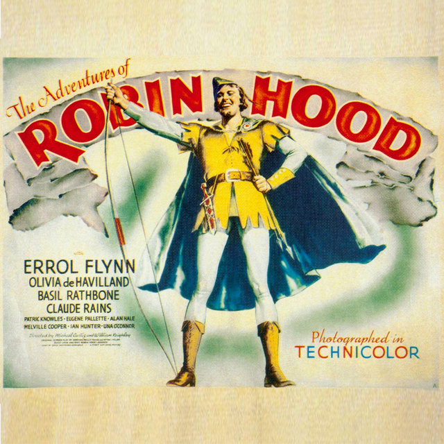 The Adventures Of Robin Hood Medley: Main Title / Friar Tuck And Robin Hood / Capturing Sir Guy / The Tournament / The Fight / The Procession / Victory / The End