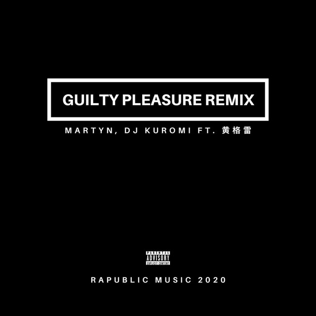 Guilty Pleasure (feat. Gelei Huang)